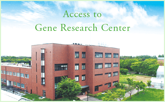 Access to Gene Research Center|T-PIRC